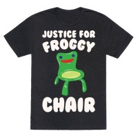 Justice For Froggy Chair Parody White Print T Shirts Lookhuman