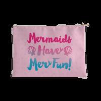 Mermaids Have Mer Fun