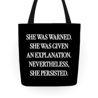 She Was Warned She Was Given An Explanation Nevertheless She Persisted