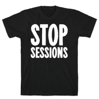 Stop Sessions White Print