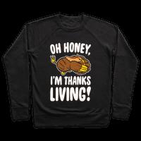 Oh Honey I'm Thanksliving Parody White Print