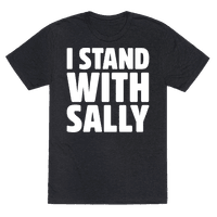 I Stand With Sally White Print