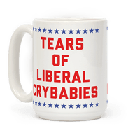 Tears of Liberal Crybabies