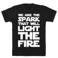 We Are The Spark That Will Light The Fire White Print