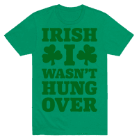 Irish I Wasn't Hungover