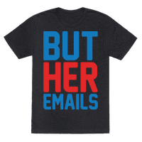 But Her Emails White Print