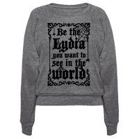 Be The Lydia You Want To See In The World