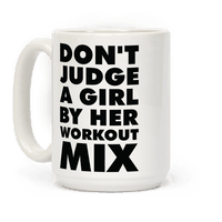 Dont Judge a Girl by Her Workout Mix