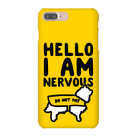 Hello I Am Nervous Phonecase