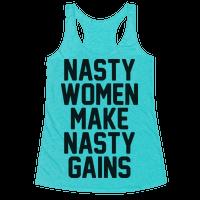 Nasty Women Makes Nasty Gains Racerback