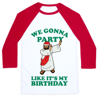 We gonna Party Like It's My Birthday Jesus Dab