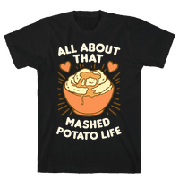 All About That Mashed Potato Life