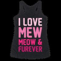 I Love Mew Meow & Furever Parody White Print