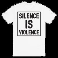 Silence Is Violence Tee