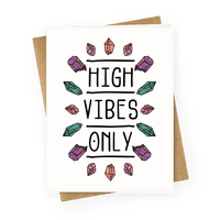 High Vibes Only