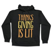 328236576 Thanksgiving Is Lit White Print T-Shirt | LookHUMAN