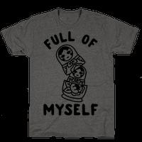 Full of Myself