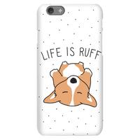 Life Is Ruff Corgi