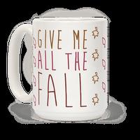 Give Me All The Fall Mug