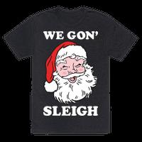 We Gon Sleigh Santa (White)