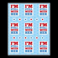 I'm Still With Her Sticker Sheet