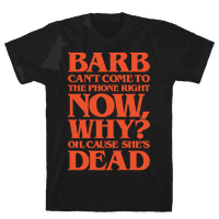 Barb Can't Come To The Phone Right Now Parody White Print