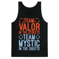 Team Valor In The Streets Team Mystic In The Sheets Parody White Print Tank