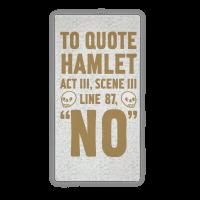 To Quote Hamlet Act III, Scene iii Line 87, No Towel Towel