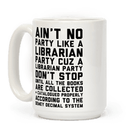 Ain't No Party Like A Librarian Party