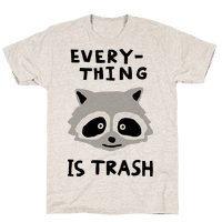 Everything Is Trash