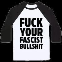 Fuck Your Fascist Bullshit Baseball