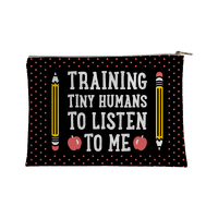 Training Tiny Humans To Listen To Me Accessorybag