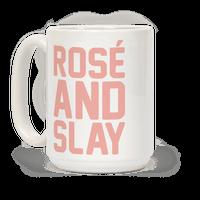 Rose' And Slay Mug