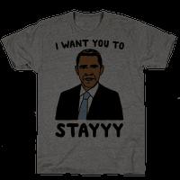 Stay Obama Parody Tee
