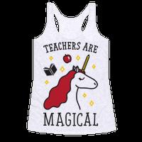 Teachers Are Magical Racerback