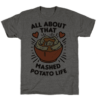 All About That Mashed Potato Life Tee