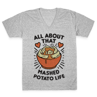 All About That Mashed Potato Life Vneck
