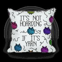It's Not Hoarding If It's Yarn