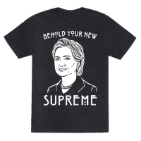 Behold Your Next Supreme Hillary Parody White Print Tee
