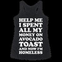 Help Me I Spent All My Money On Avocado Toast