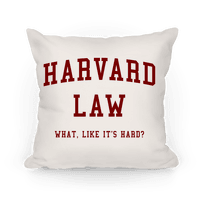 Harvard Law What Like It's Hard