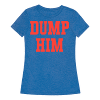 Dump Him (Britney Shirt)