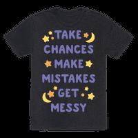 Take Chances Make Mistakes Get Messy White Print