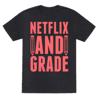 Netflix and Grade Tee