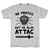 He Protec But He Also Attac Link Parody