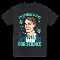 I'm Always A Slut For Science