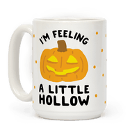 I'm Feeling A Little Hollow