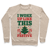 I Woke Up Like This: Festive
