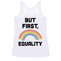 But First, Equality