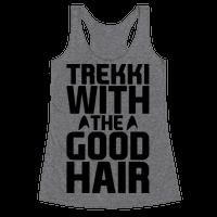 Trekki With The Good Hair Parody